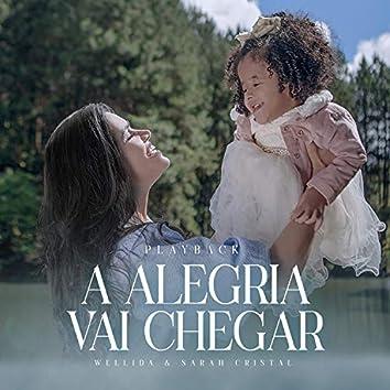 A Alegria Vai Chegar (Playback)