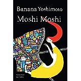 Moshi Moshi (English Edition)