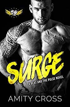 Surge: (#7 The Beat and The Pulse) by [Amity Cross]