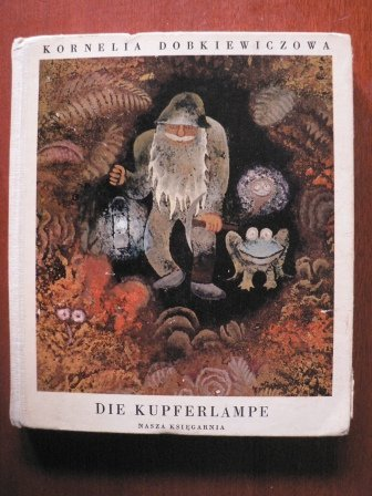 Die Kupferlampe,Märchen und Sagen vom Schatzhauser in Sla?sk