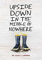 Upside Down in the Middle of Nowhere (AFFILIATE)