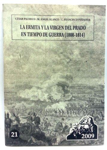 La Ermita y la virgen del prado en tiempo de guerra (1808-1814)
