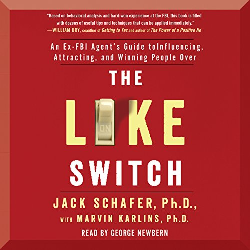 The Like Switch     An Ex-FBI Agent's Guide to Influencing, Attracting, and Winning People Over              De :                                                                                                                                 Jack Schafer PhD,                                                                                        Ph.D. Marvin Karlins Ph.D.                               Lu par :                                                                                                                                 George Newbern                      Durée : 7 h et 40 min     5 notations     Global 4,6