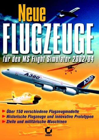 Flight Simulator 2004 - Neue Flugzeuge