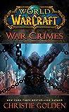 World of Warcraft: War Crimes (English Edition)