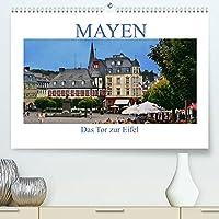 Mayen - Das Tor zur Eifel (Premium, hochwertiger DIN A2 Wandkalender 2022, Kunstdruck in Hochglanz): Rundgang durch das schoene Mayen in der Eifel (Monatskalender, 14 Seiten )