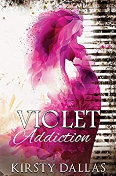 Violet Addiction: A friends to lovers romance by [Kirsty Dallas, Ami Johnson]