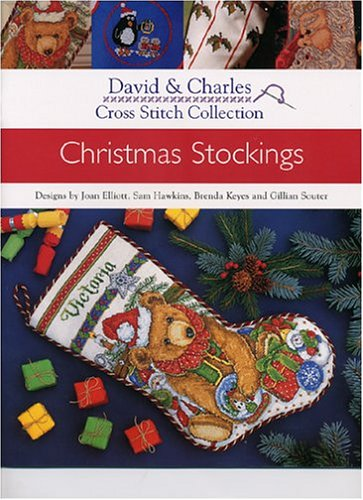 Cross Stitch Collection: Christmas Stockings (David & harles Cross Stitch Collection)