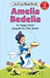 Amelia Bedelia (I Can Read Books: Level 2)