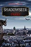 Shadowseer: Parigi (Shadowseer – Libro Due)