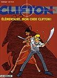 Clifton - Tome 20 - Elémentaire mon cher Clifton