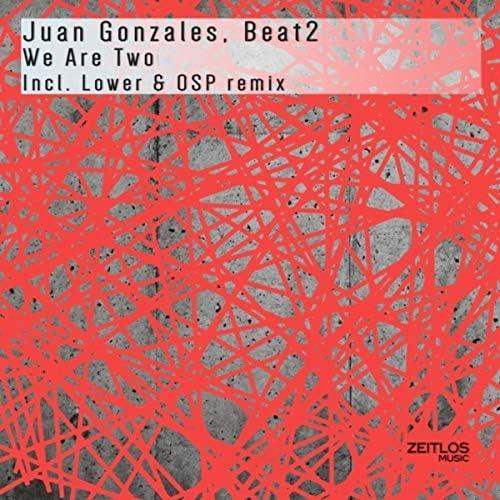 Juan Gonzales & Beat2