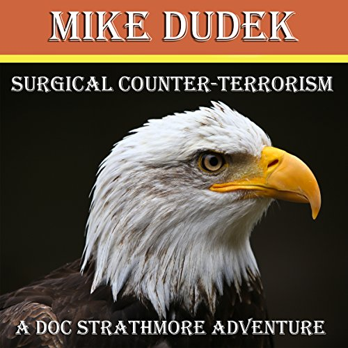 Surgical Counter-Terrorism audiobook cover art