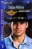 A Man Alone (Morgans Mercenaries: Maverick Hearts, Silhouette Special Edition, 1357)