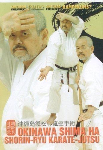 OKINAWA SHIMA HA SHORIN-RYU KARATE-JUTSU by Shihan Toshihiro Oshiro