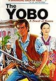 The Yobo: A Novel of Korea