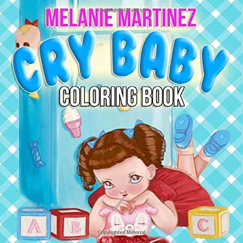 Cry Baby Coloring Book: Melanie Martinez Coloring Books For Teens And  Adutls- Buy Online In Isle Of Man At Desertcart. ProductId : 192992018.