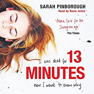 13 Minutes                   By:                                                                                                                                 Sarah Pinborough                               Narrated by:                                                                                                                                 Rosie Jones                      Length: 10 hrs and 8 mins     278 ratings     Overall 4.1