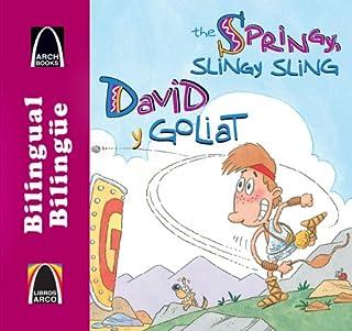 David y Goliat/The Springy, Slingy, Sling (Libros Arco (Biling e/Bilingual)) (Multilingual Edition) (Bilingual Arch Book Series/ Los libros arco)