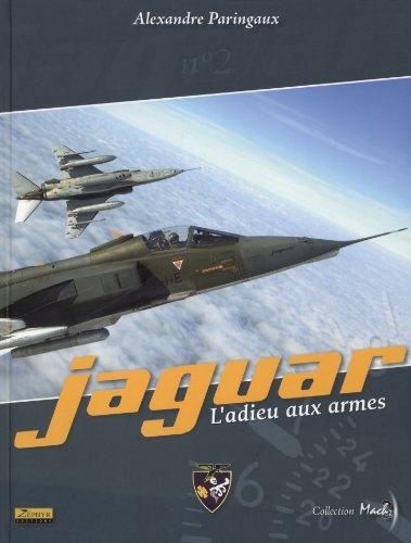 Jaguar : L'adieu aux armes