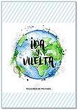 Ida y Vuelta - recuerdos de mis viajes: 1 (Cuentame Tu Vida)