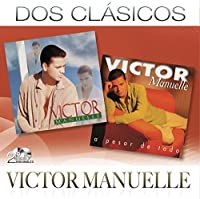 Dos Cl?sicos by Victor Manuelle (2011-03-01)