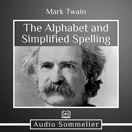 The Alphabet and Simplified Spelling cover art