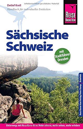 Reise Know-How Reiseführer Sächsische Schweiz (mit Stadtführer Dresden)