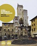 Storia illustrata di San Gimignano. Ediz. illustrata