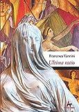 Ultima ratio: Morte di una Vergine Vestale alla corte di Nerone