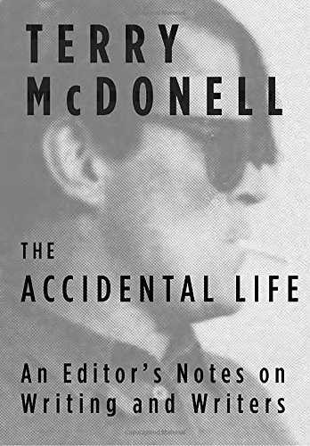 Image of The Accidental Life: An Editor's Notes on Writing and Writers