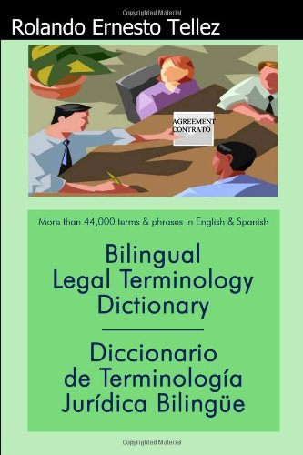 Compare Textbook Prices for Bilingual Legal Terminology Dictionary: Diccionario de Terminologia Juridica Bilingue English and Spanish Edition Bilingual Edition ISBN 9781434982391 by Rolando Tellez