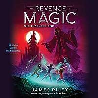 The Timeless One (Revenge of Magic)