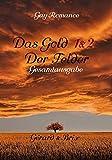 Das Gold der Felder: Gérard & Brix - Gesamtausgabe