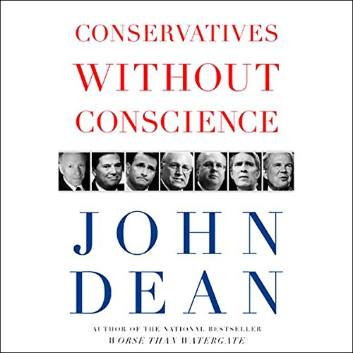 Conservatives Without Conscience audiobook cover art