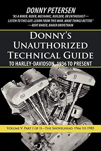Donny's Unauthorized Technical Guide to Harley-Davidson, 1936 to ...