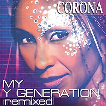 My Y Generation Remixed