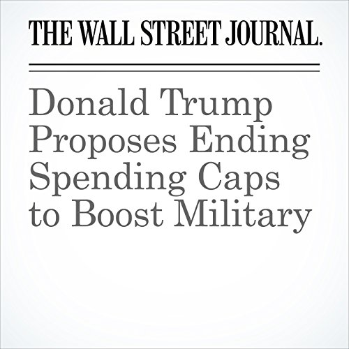Donald Trump Proposes Ending Spending Caps to Boost Military audiobook cover art