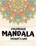 coloriage mandala enfant 4 ans: Livre de coloriage facile pour les seniors, les enfants et les débutants avec des pages à colorier amusantes, faciles et relaxantes