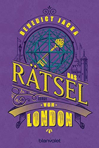 Das Rätsel von London: Roman (Alex Verus 6)