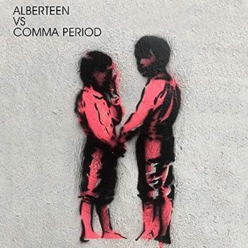 Alberteen vs Comma Period