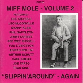 Slippin' Around Again: Miff Mole, Vol. 2