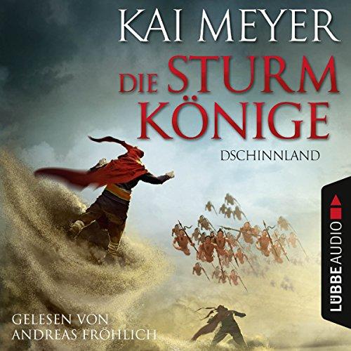 Dschinnland     Die Sturmkönige 1              Autor:                                                                                                                                 Kai Meyer                               Sprecher:                                                                                                                                 Andreas Fröhlich                      Spieldauer: 7 Std. und 18 Min.     466 Bewertungen     Gesamt 4,2