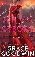 La schiava dei cyborg (Programma Spose Interstellari: La Colonia)