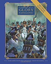 Field of Glory Napoleonic: Wargaming Rules for Napoleonic Tabletop Gaming Version 2