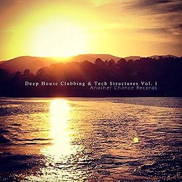 Deep House Clubbing & Tech Structures Vol. 1