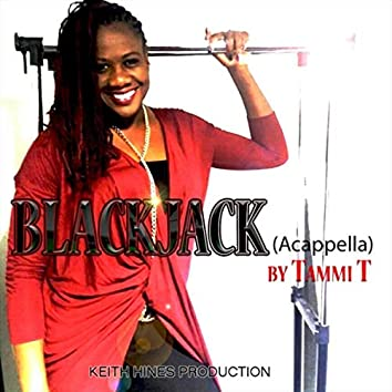 Blackjack (Accapella)
