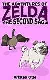 The Adventures of Zelda: The Second Saga (Zelda Pug, #2) (English Edition)