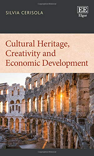 Compare Textbook Prices for Cultural Heritage, Creativity and Economic Development  ISBN 9781788975285 by Silvia Cerisola