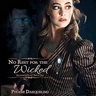 No Rest for The Wicked     Mistress of None, Book One              By:                                                                                                                                 Phoebe Darqueling                               Narrated by:                                                                                                                                 Dan Gilvezan                      Length: 9 hrs and 19 mins     Not rated yet     Overall 0.0